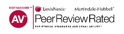 Distinguished TM AV Lexis Nexis Martindale Hubbell Peer Review Rated For Ethical Standard And Legal Ability